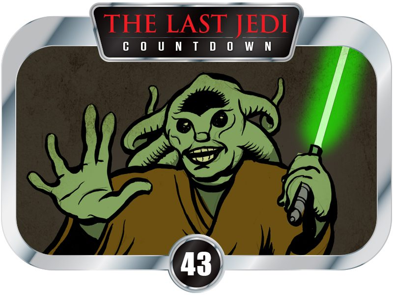 43 DAYS TO SW EP8 – I Have a Better Reason to Hate Kit Fisto Than Anyone.